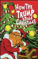 How the Trump Stole Christmas #1 - One-Shot